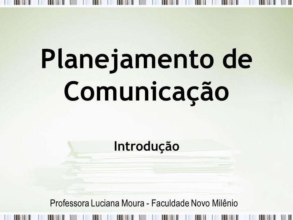 Planejamento de Comunicação Introdução