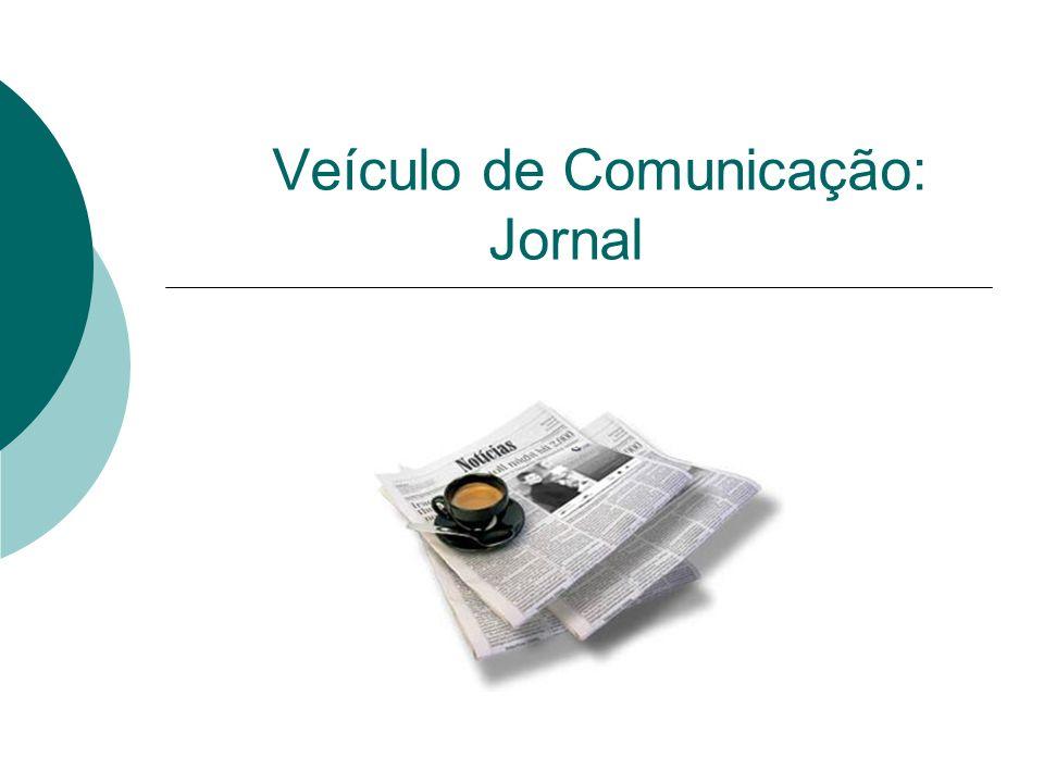 Veículo de Comunicação: Jornal