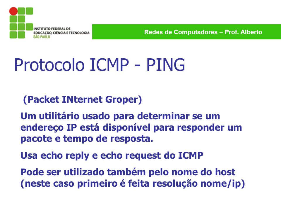 Protocolo ICMP - PING (Packet INternet Groper)