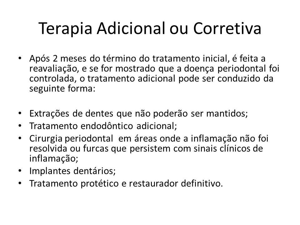 Terapia Adicional ou Corretiva