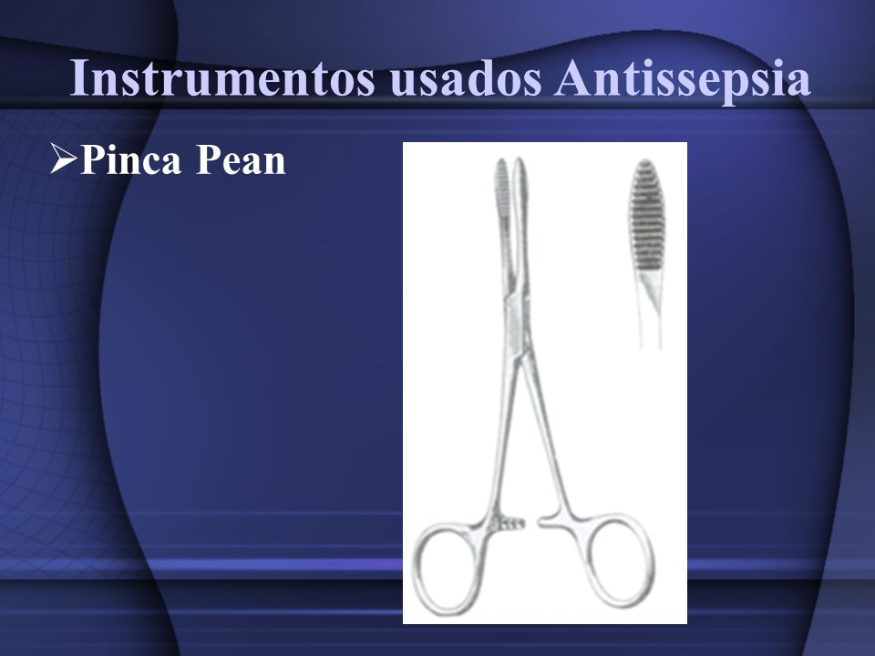 Instrumentos usados Antissepsia