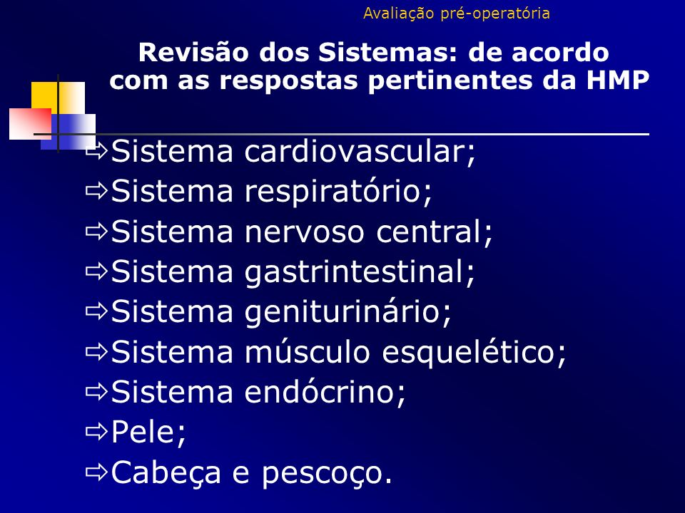 Sistema cardiovascular; Sistema respiratório;