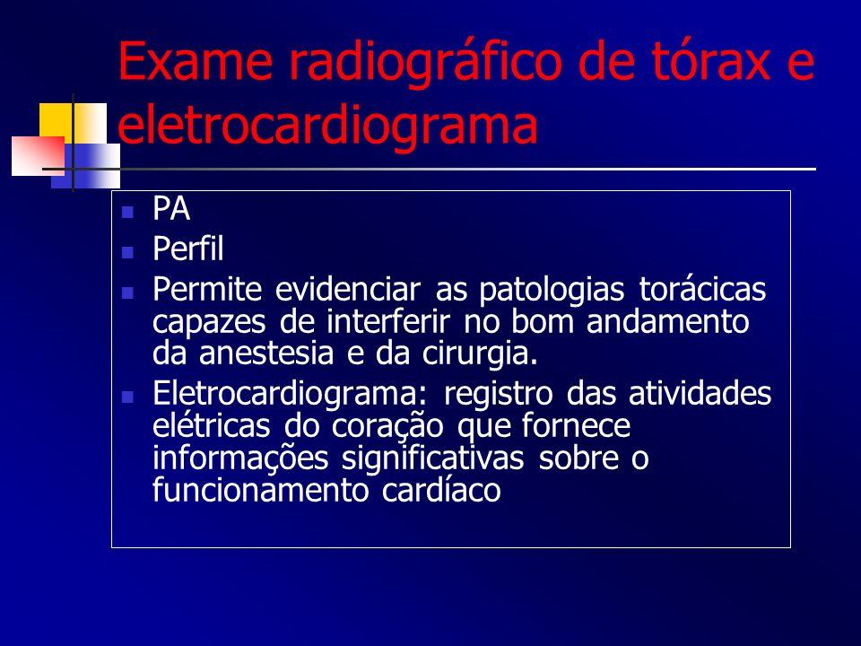 Exame radiográfico de tórax e eletrocardiograma