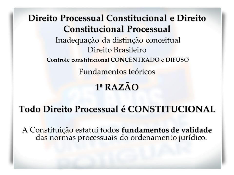 Todo Direito Processual é CONSTITUCIONAL