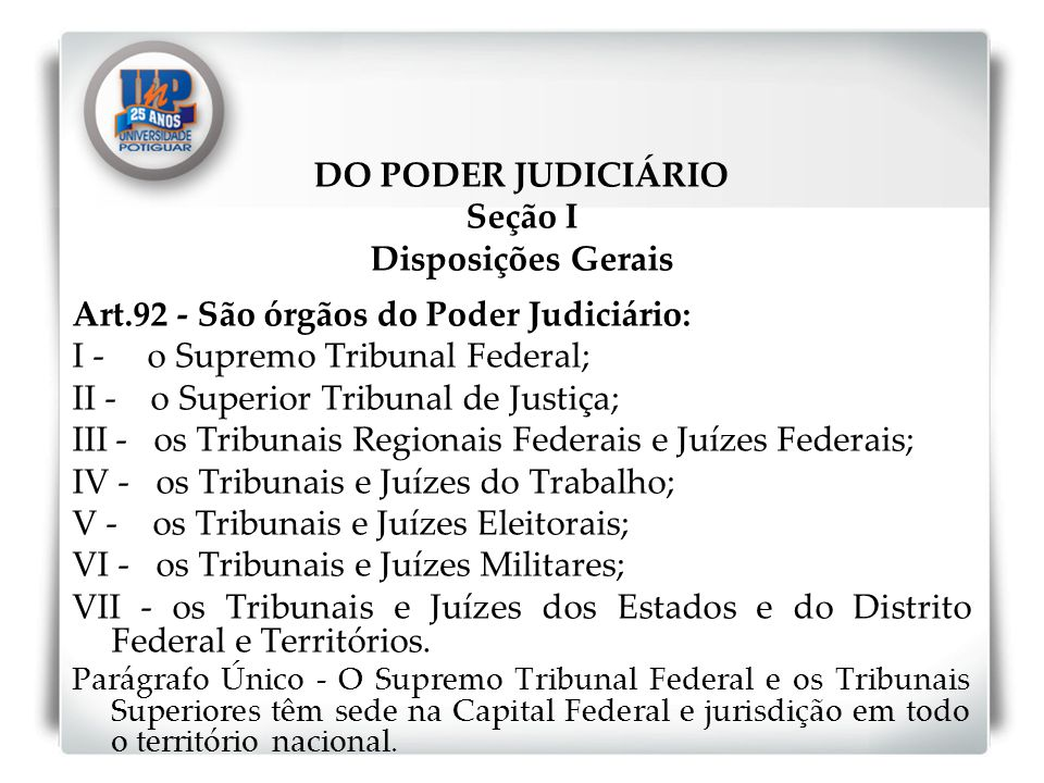 DO PODER JUDICIÁRIO Seção I Disposições Gerais