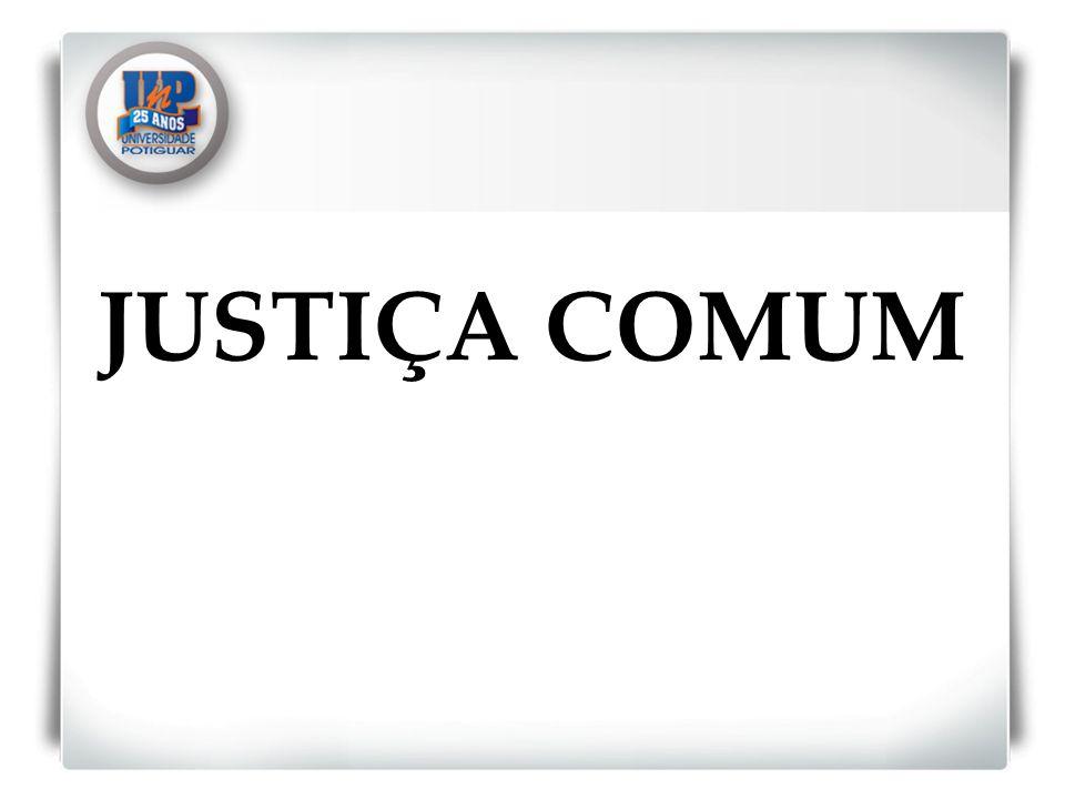 JUSTIÇA COMUM