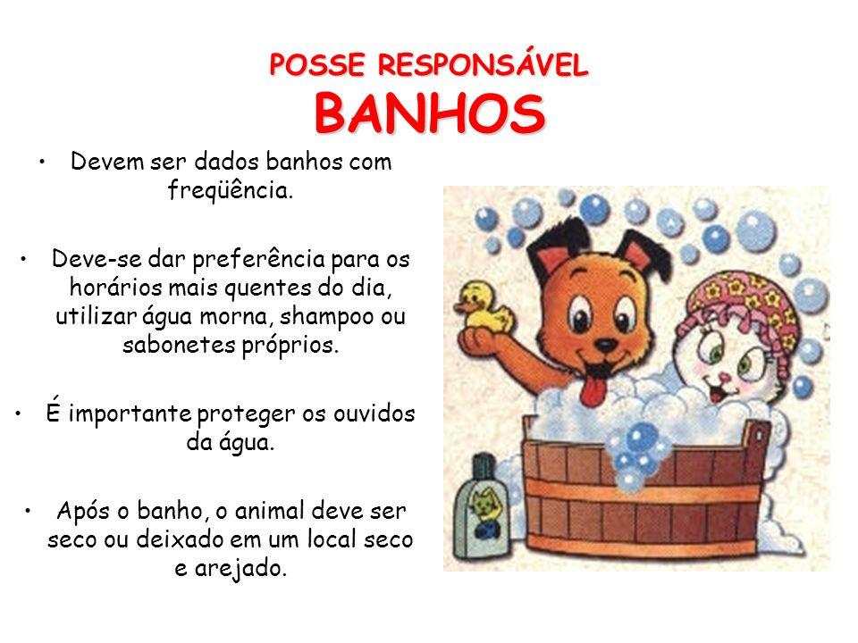 POSSE RESPONSÁVEL BANHOS