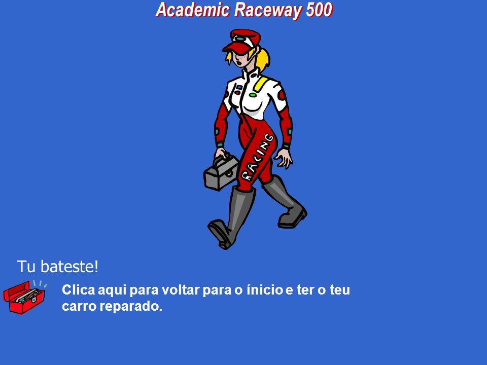 Academic Raceway 500 Tu bateste!