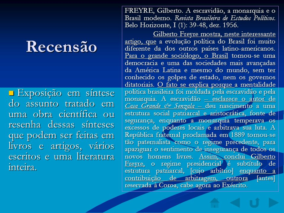 FREYRE, Gilberto. A escravidão, a monarquia e o Brasil moderno