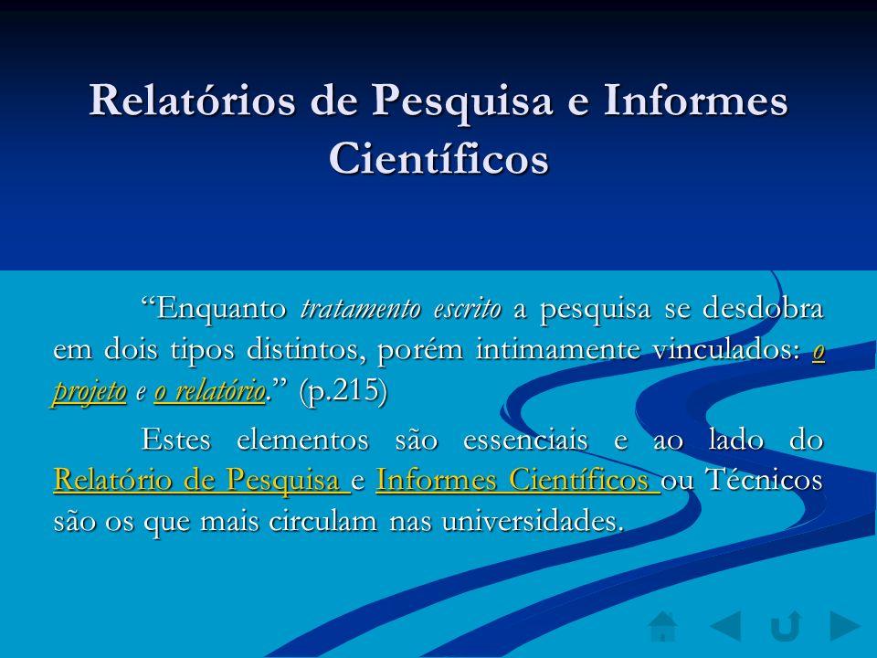 Relatórios de Pesquisa e Informes Científicos