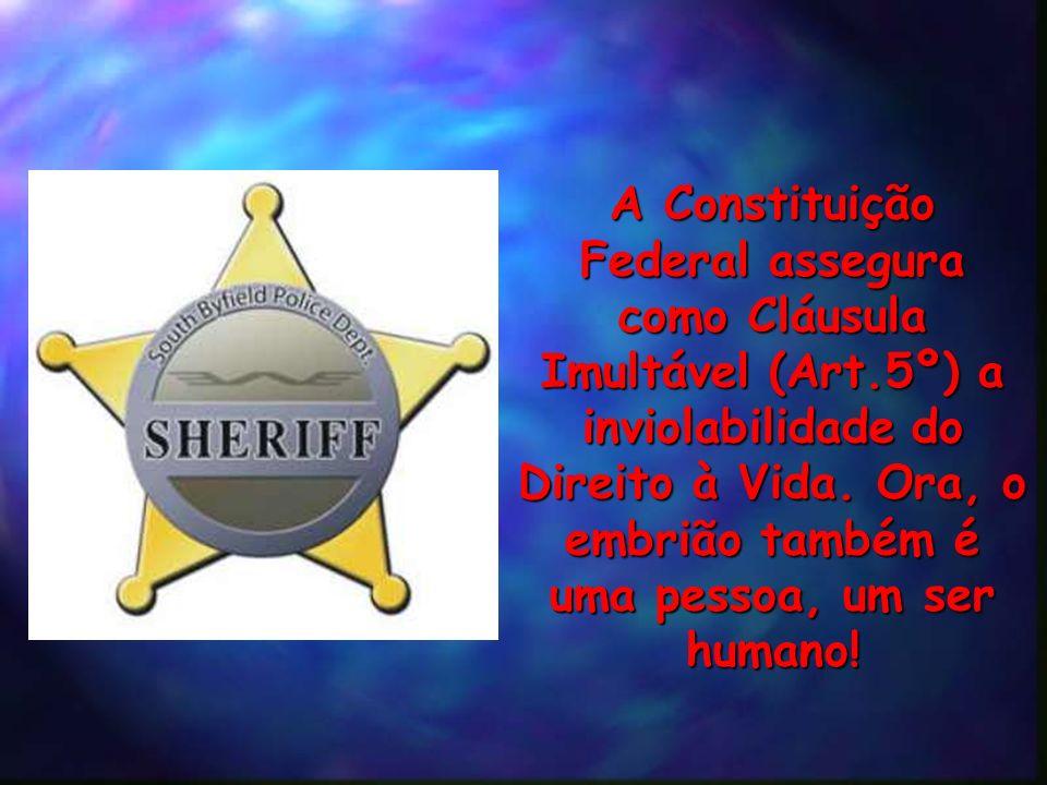 A Constituição Federal assegura como Cláusula Imultável (Art