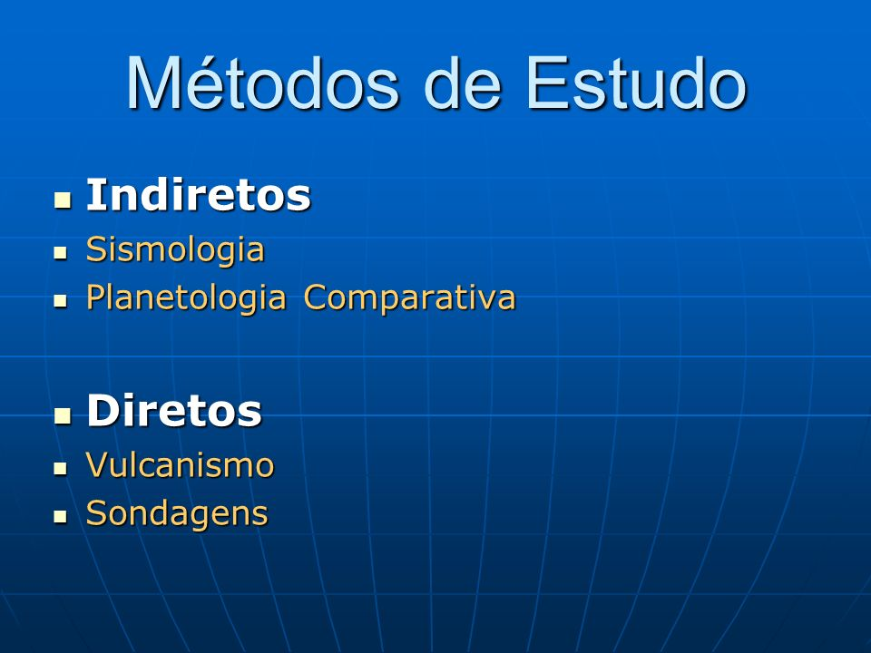 Métodos de Estudo Indiretos Diretos Sismologia