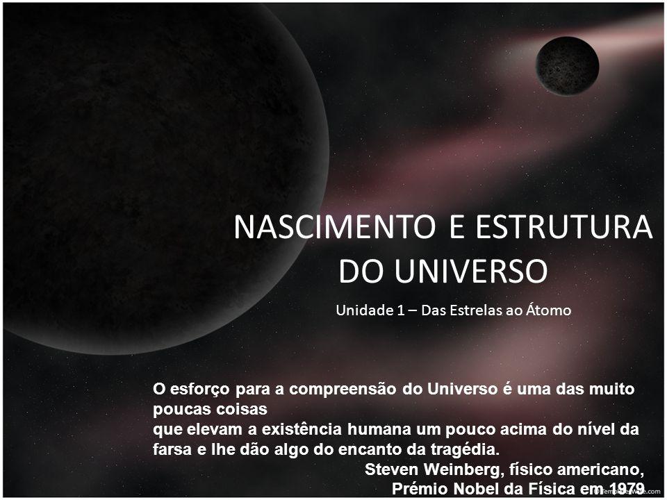NASCIMENTO E ESTRUTURA DO UNIVERSO