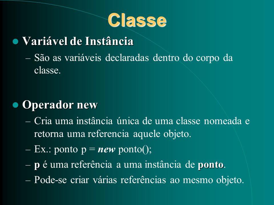 Classe Variável de Instância Operador new