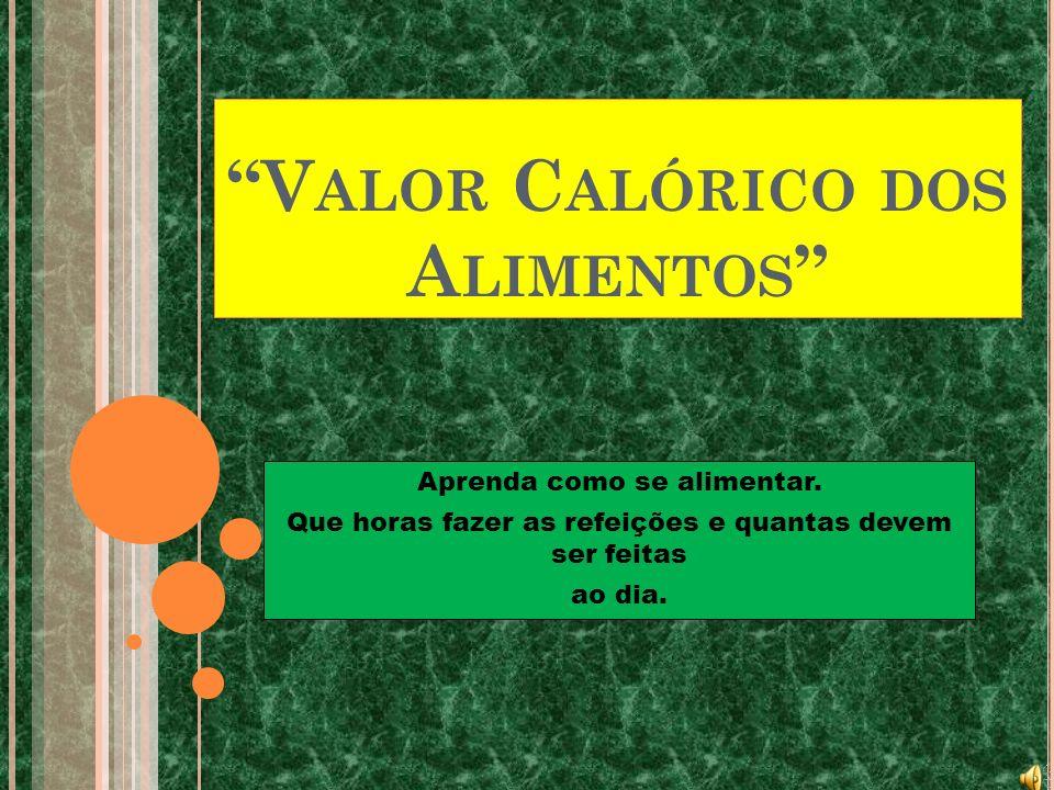 Valor Calórico dos Alimentos