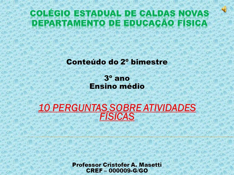 Colégio Estadual de Caldas Novas Departamento de Educação Física