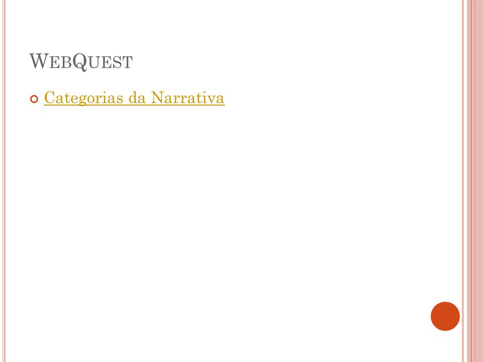 WebQuest Categorias da Narrativa