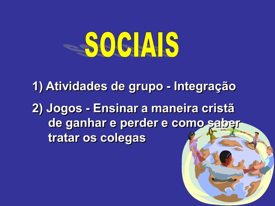 SOCIAIS 1) Atividades de grupo - Integração