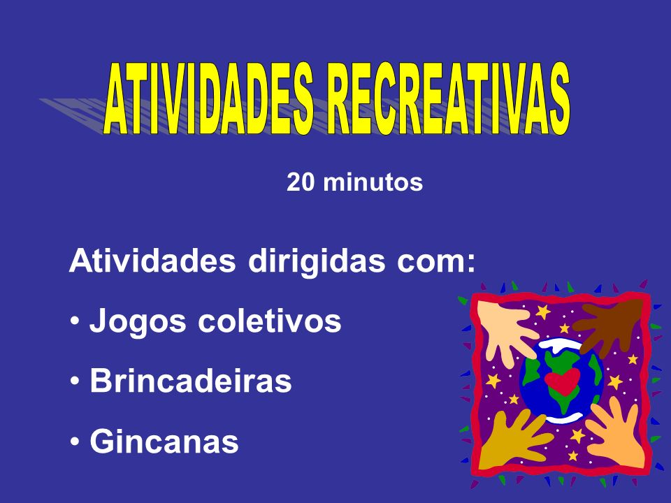 ATIVIDADES RECREATIVAS