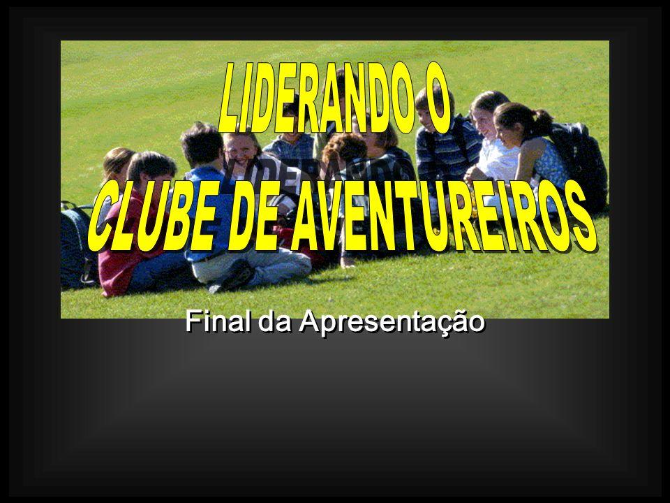 LIDERANDO O CLUBE DE AVENTUREIROS