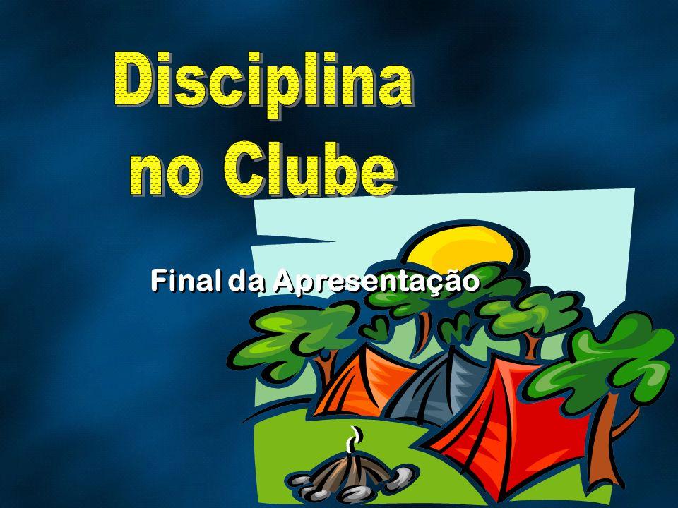 Disciplina no Clube Final da Apresentação