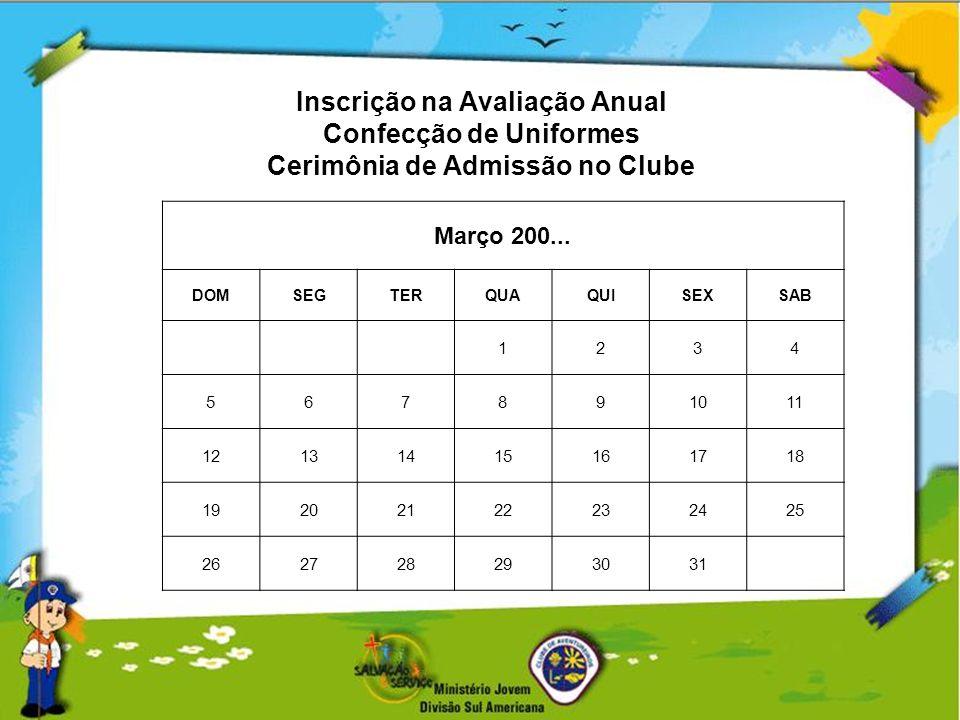 Inscrição na Avaliação Anual Confecção de Uniformes Cerimônia de Admissão no Clube