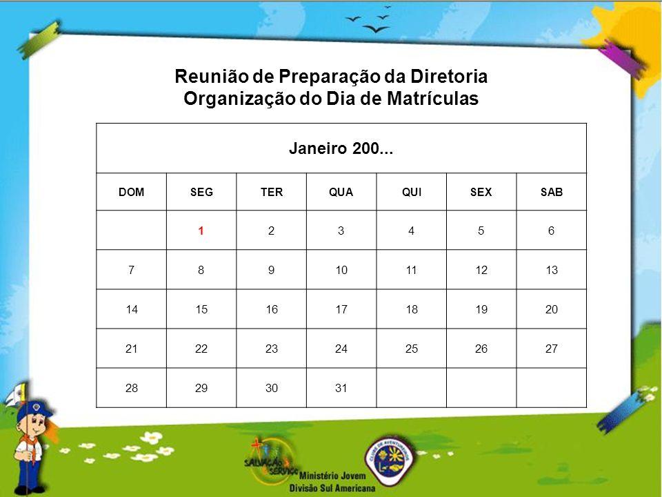 Reunião de Preparação da Diretoria Organização do Dia de Matrículas