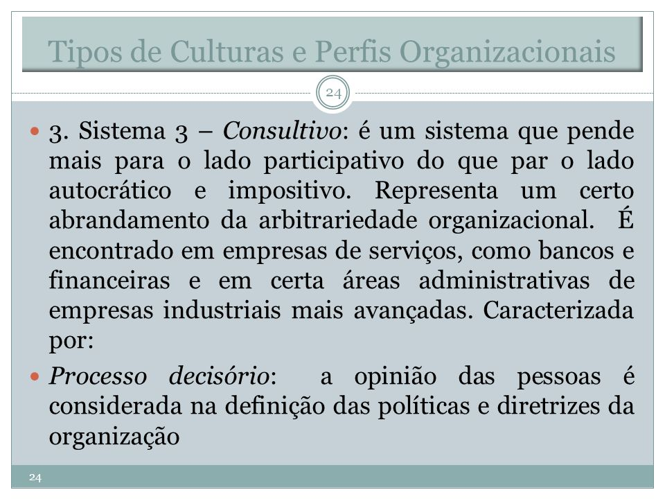 Tipos de Culturas e Perfis Organizacionais