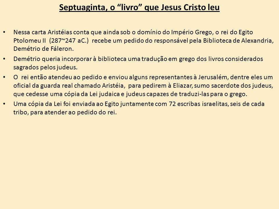 Septuaginta, o livro que Jesus Cristo leu