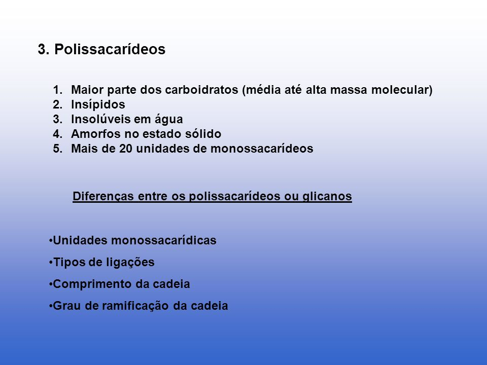 Diferenças entre os polissacarídeos ou glicanos