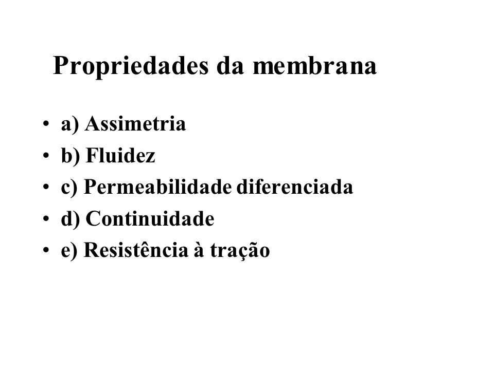 Propriedades da membrana
