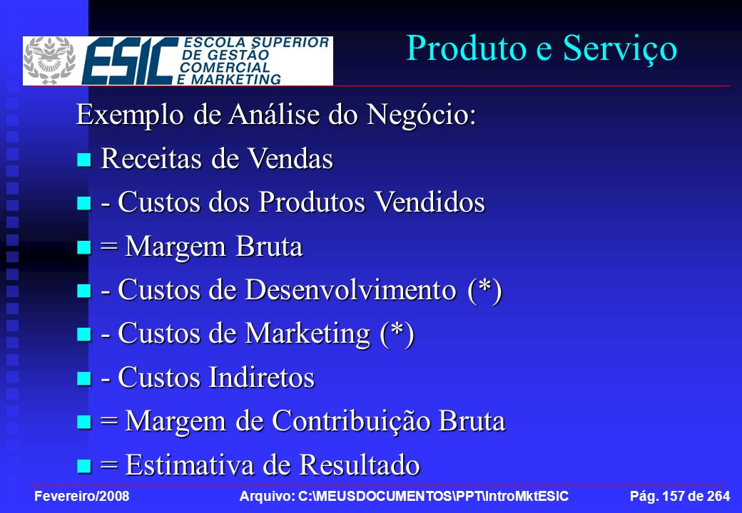 Produto e Serviço Exemplo de Análise do Negócio: Receitas de Vendas