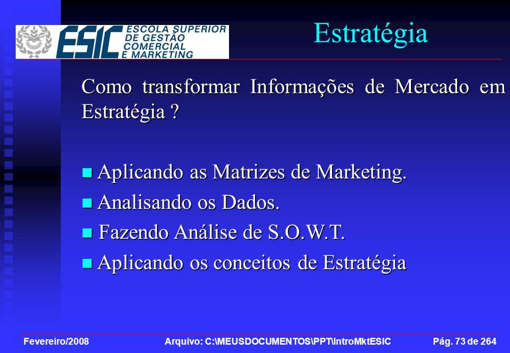 Estratégia Como transformar Informações de Mercado em Estratégia