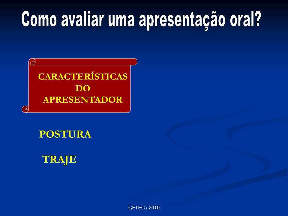 CARACTERÍSTICAS DO APRESENTADOR