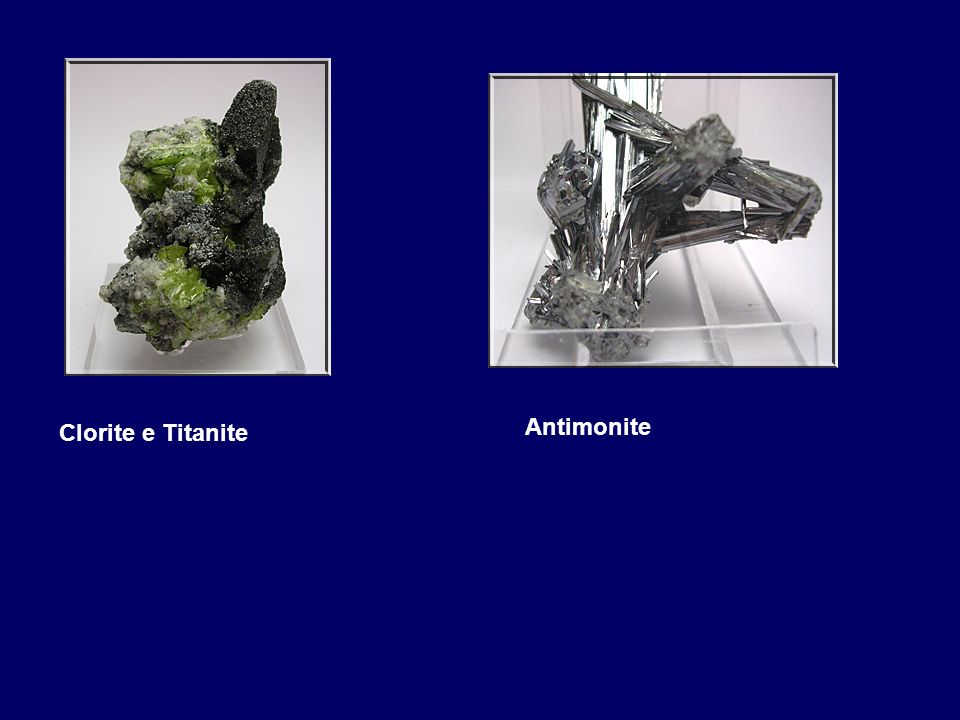 Clorite e Titanite Antimonite