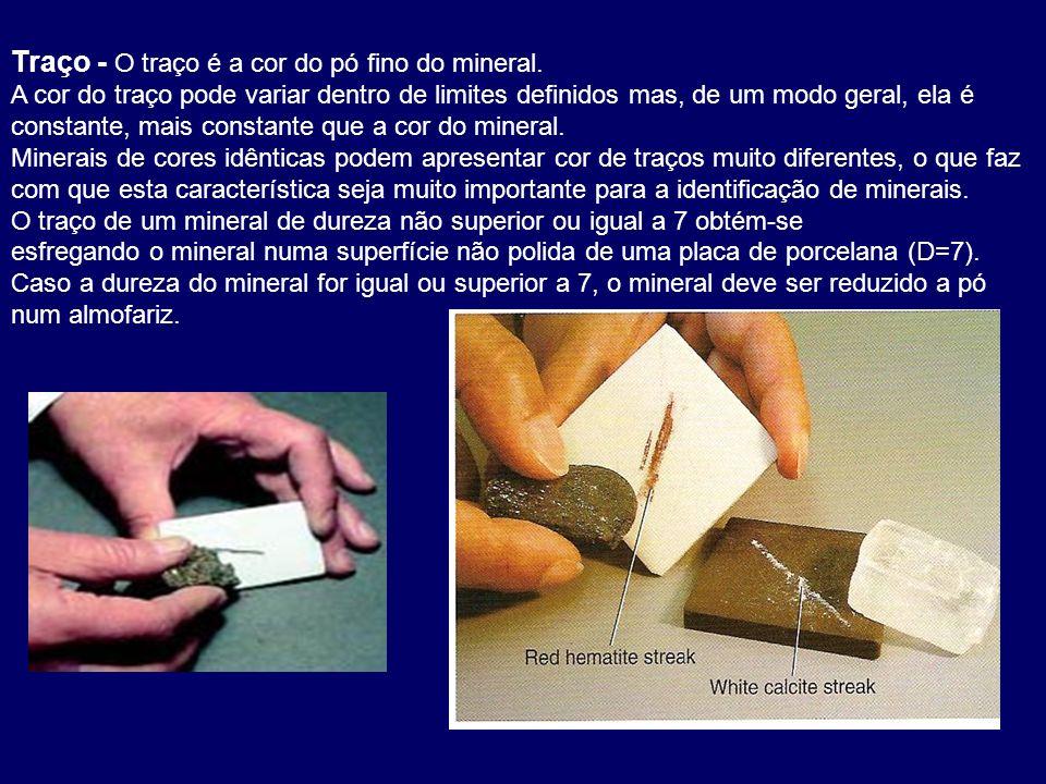 Traço - O traço é a cor do pó fino do mineral.