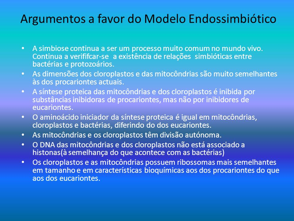 Argumentos a favor do Modelo Endossimbiótico