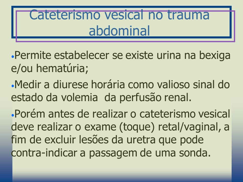 Cateterismo vesical no trauma abdominal