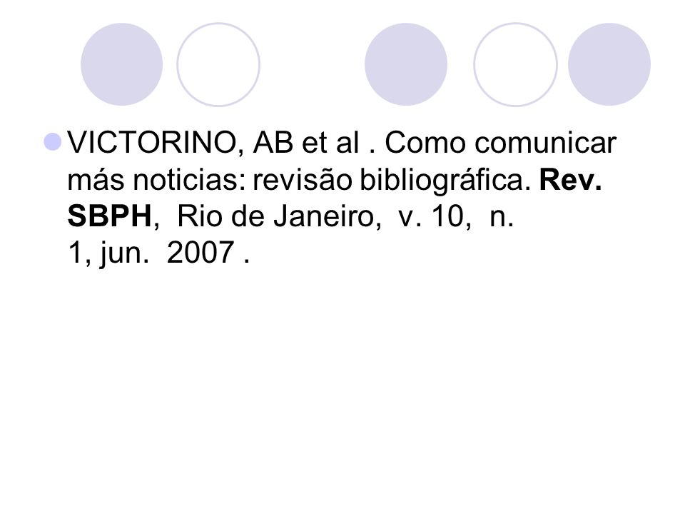 VICTORINO, AB et al . Como comunicar más noticias: revisão bibliográfica.