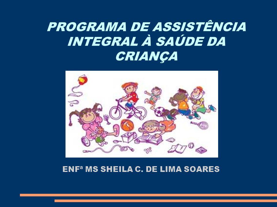 PROGRAMA DE ASSISTÊNCIA INTEGRAL À SAÚDE DA CRIANÇA