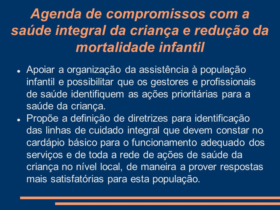 Agenda de compromissos com a saúde integral da criança e redução da mortalidade infantil