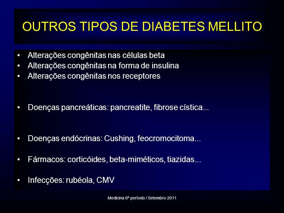 OUTROS TIPOS DE DIABETES MELLITO