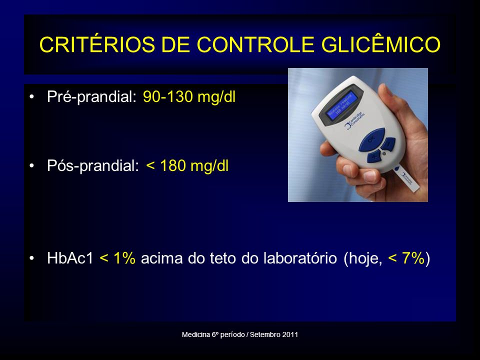 CRITÉRIOS DE CONTROLE GLICÊMICO