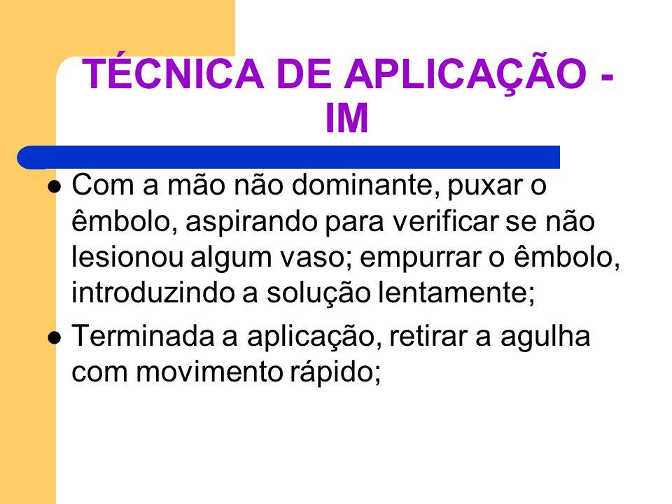 TÉCNICA DE APLICAÇÃO - IM