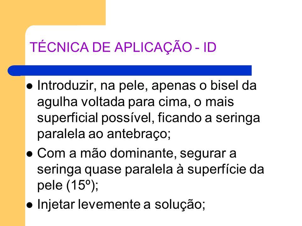 TÉCNICA DE APLICAÇÃO - ID