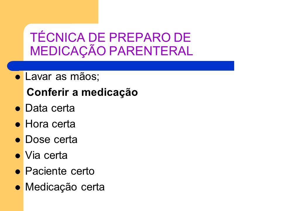 TÉCNICA DE PREPARO DE MEDICAÇÃO PARENTERAL