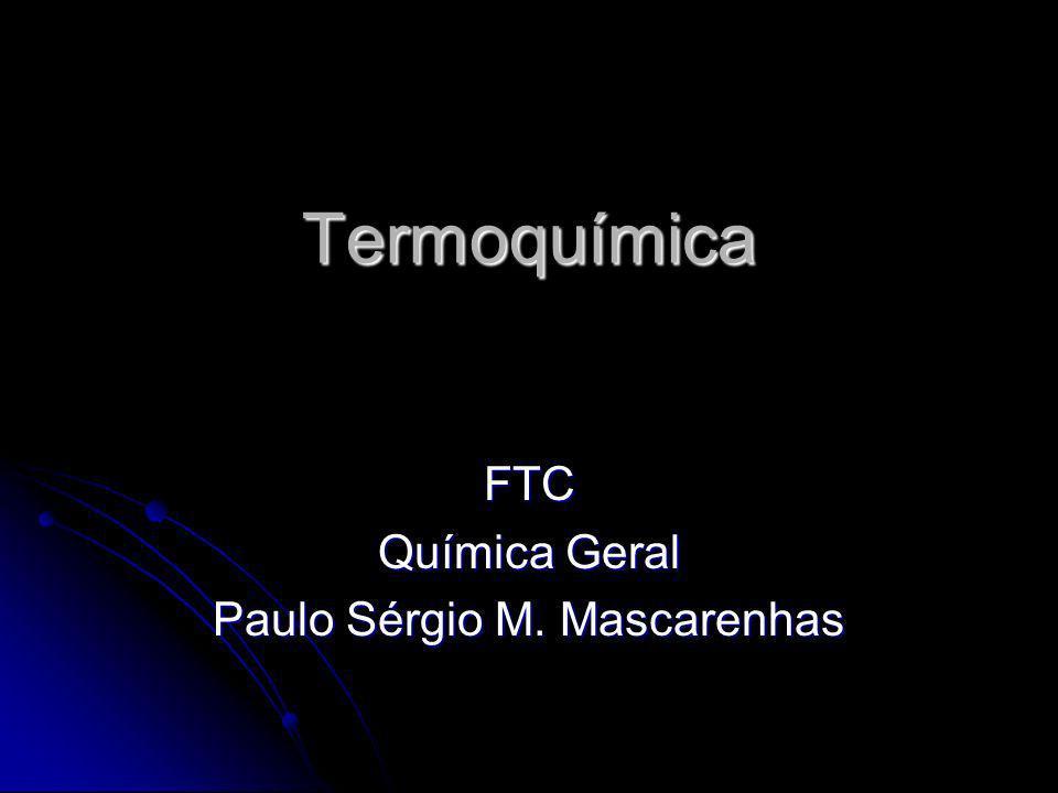 FTC Química Geral Paulo Sérgio M. Mascarenhas