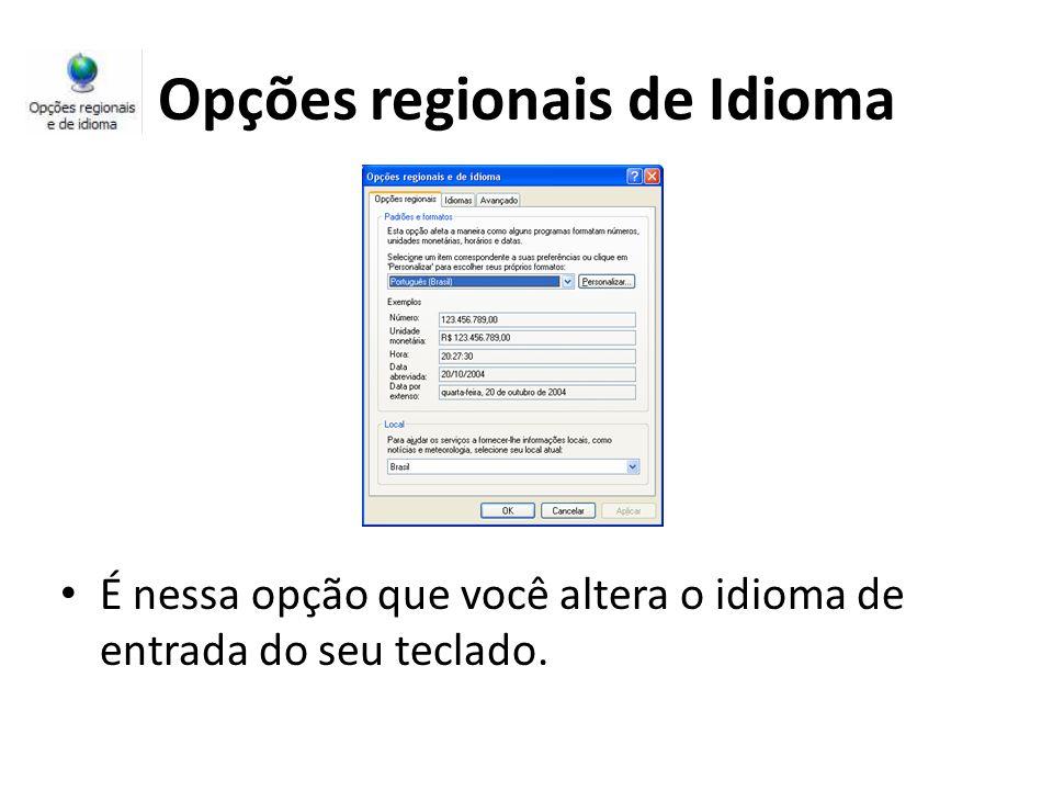 Opções regionais de Idioma