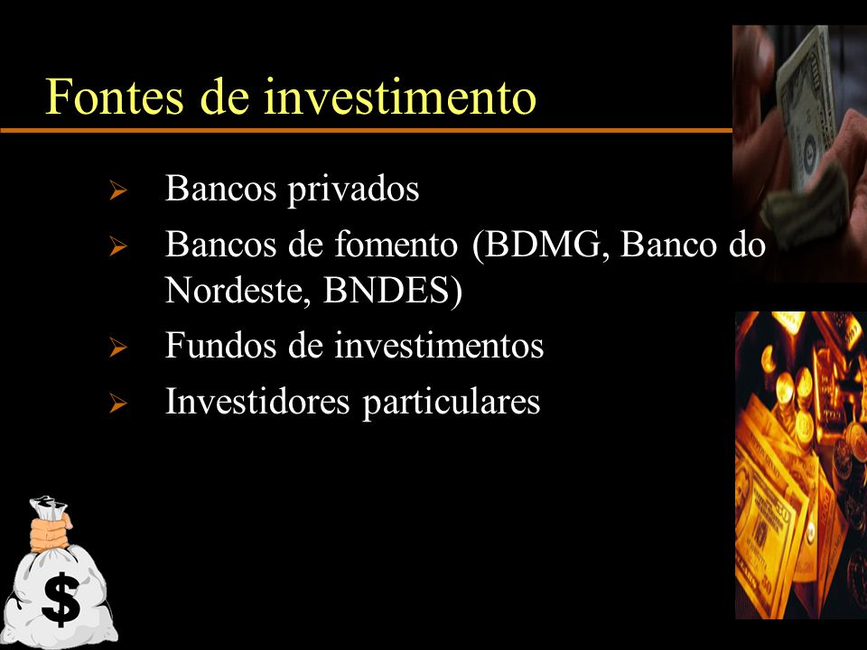 Fontes de investimento