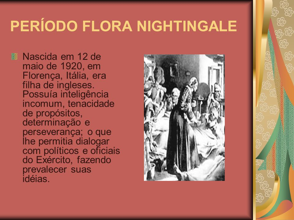 PERÍODO FLORA NIGHTINGALE